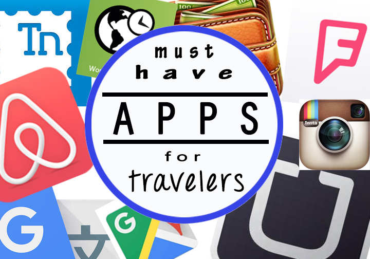 Must Have Apps for Travelers
